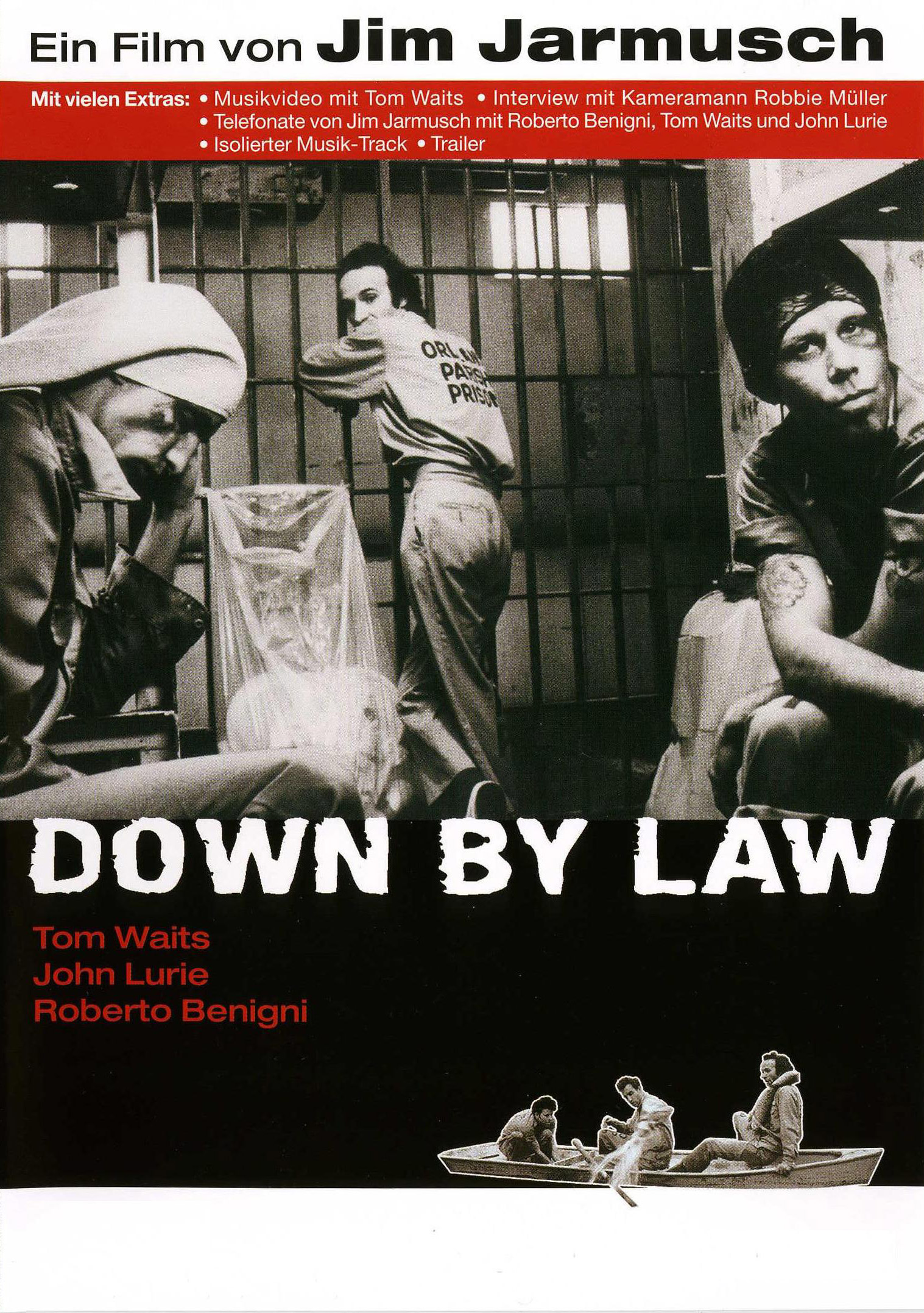 Down By Law - 1986 - Jim Jarmusch