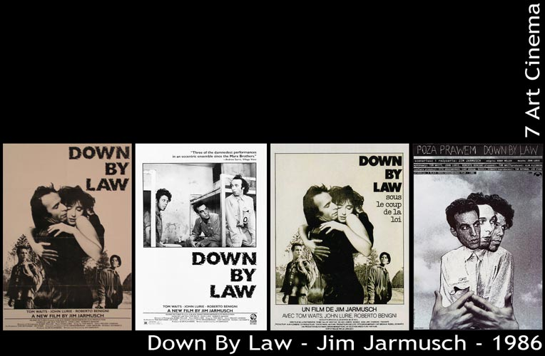 Down By Law - 1986 - Jim Jarmusch | John Lurie, Tom Waits, Roberto Benigni, Nicoletta Braschi | Menu Affiches du Film